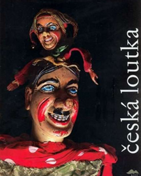 Česká loutka (Czech Marionette) - a unique monograph on the history of Czech (nomadic) puppetry